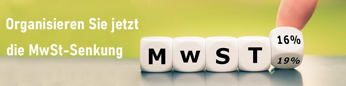 Organisieren Sie jetzt die Mwst-Senkung